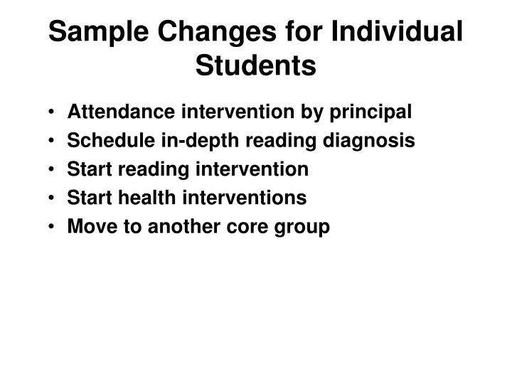 Sample Changes for Individual Students