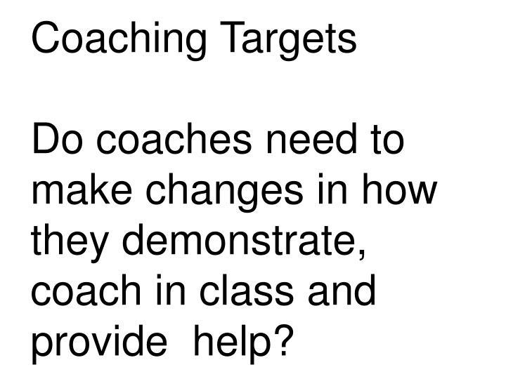 Coaching Targets