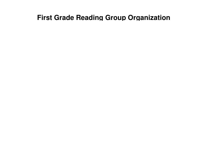 First Grade Reading Group Organization