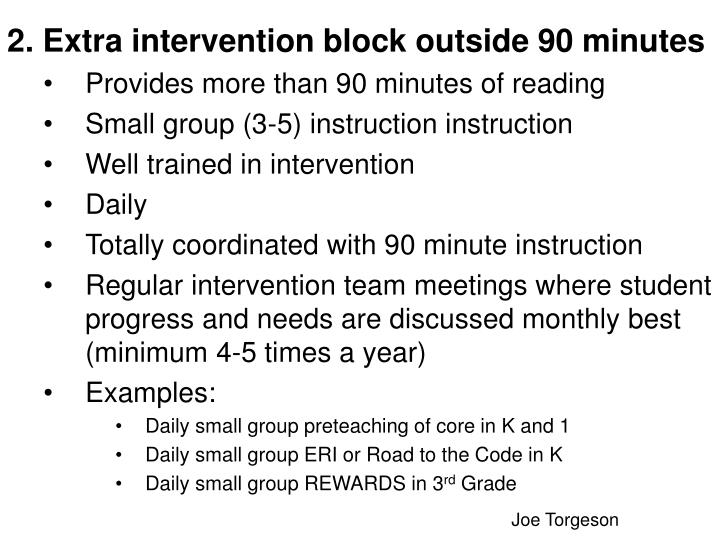 2. Extra intervention block outside 90 minutes