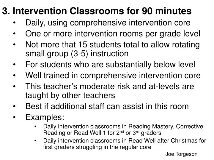3. Intervention Classrooms for 90 minutes
