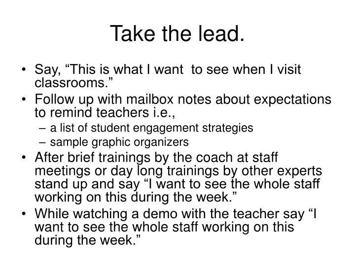 Take the lead.
