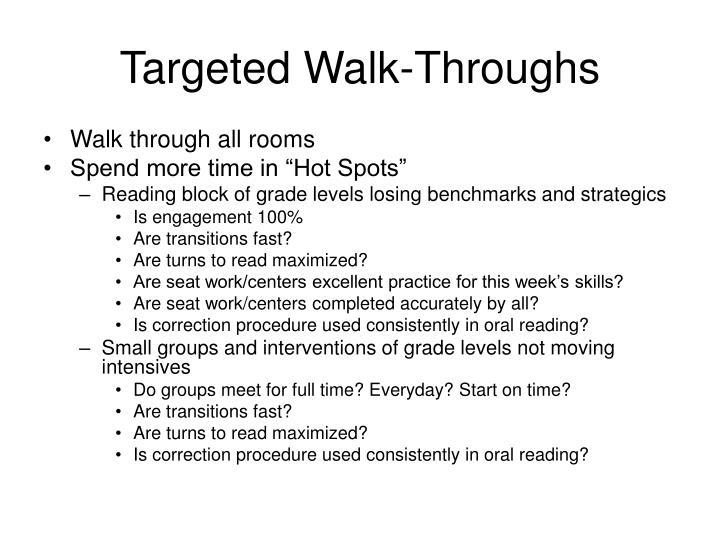 Targeted Walk-Throughs
