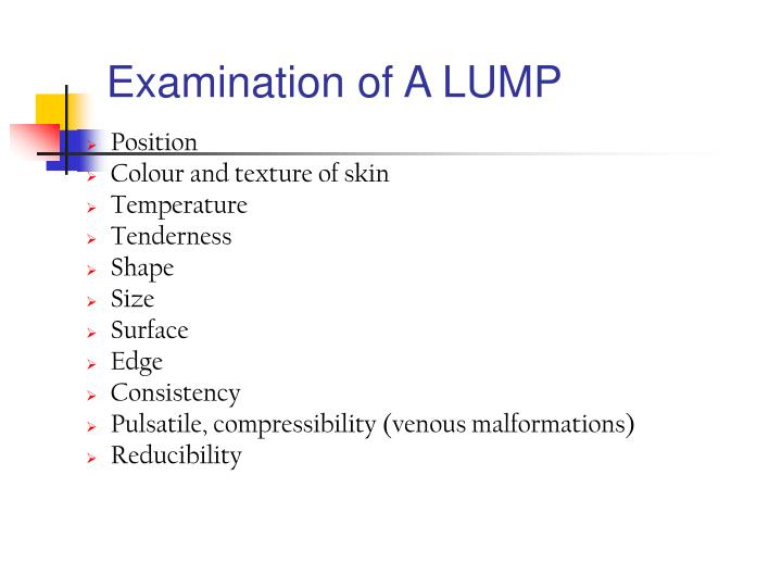 Examination of A LUMP