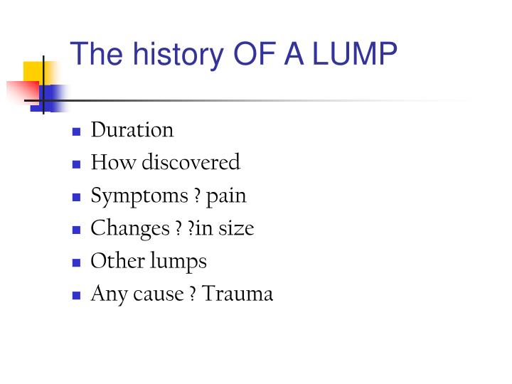 The history OF A LUMP
