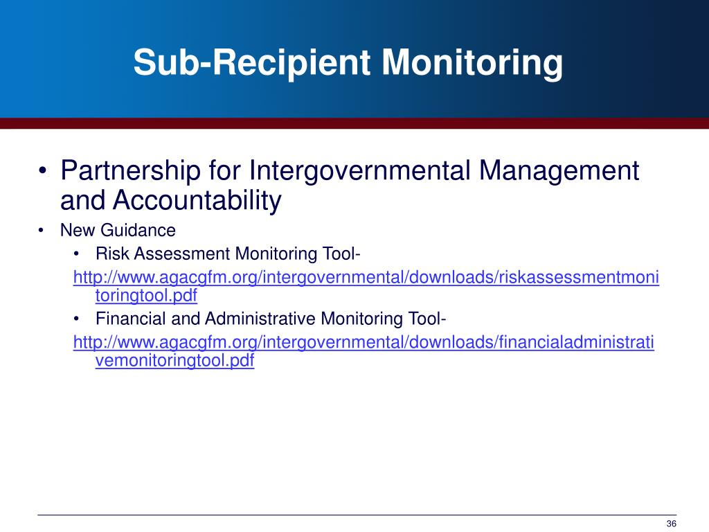 Sub-Recipient Monitoring