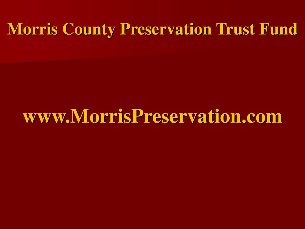 Morris County Preservation Trust Fund