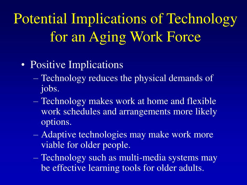 Potential Implications of Technology for an Aging Work Force