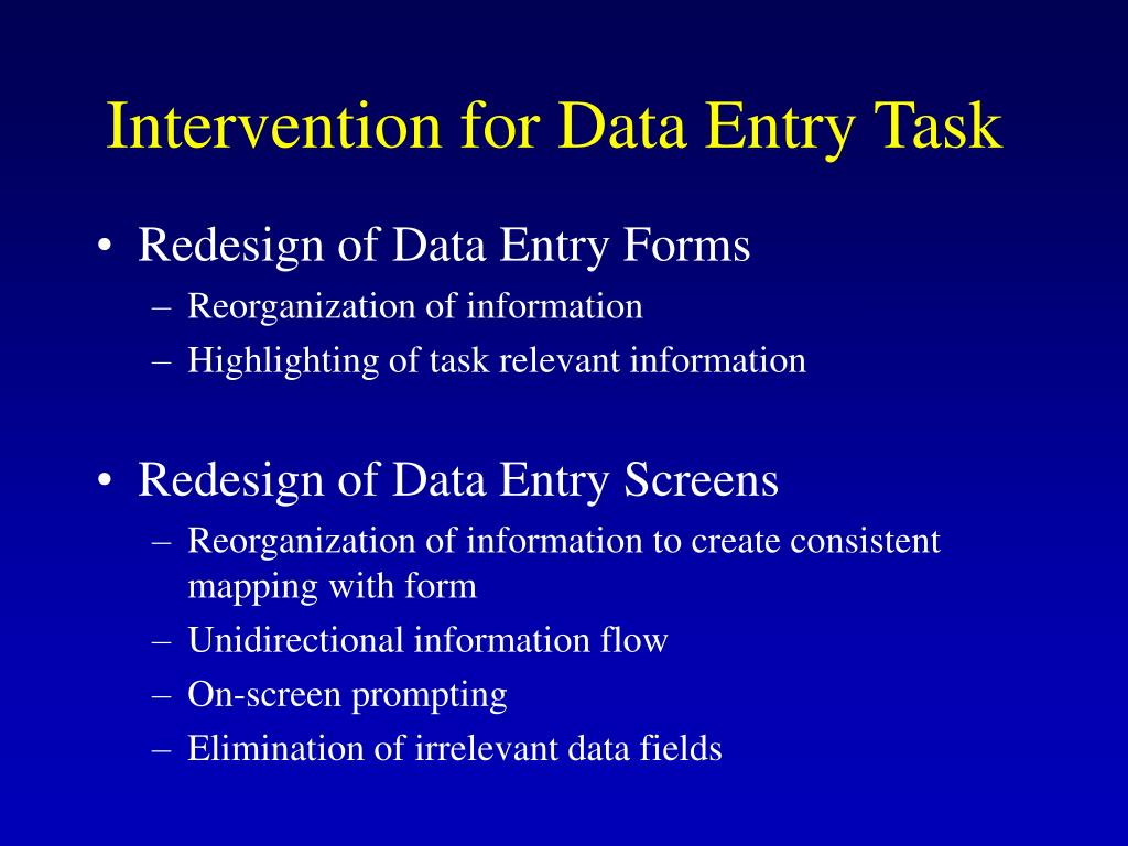 Intervention for Data Entry Task