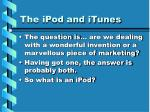 the ipod and itunes