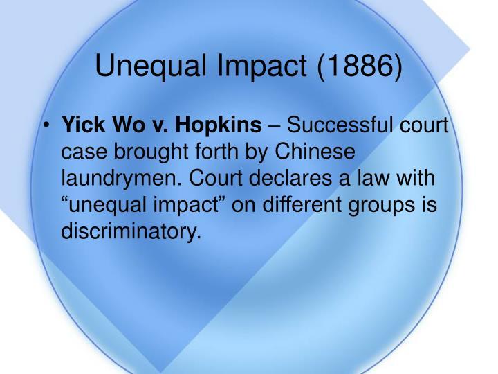 Unequal Impact (1886)