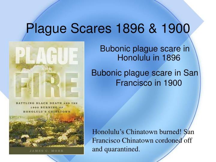 Plague Scares 1896 & 1900