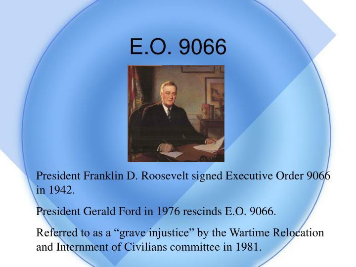 E.O. 9066