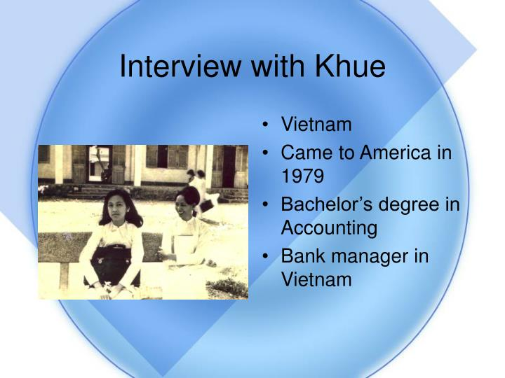 Interview with Khue
