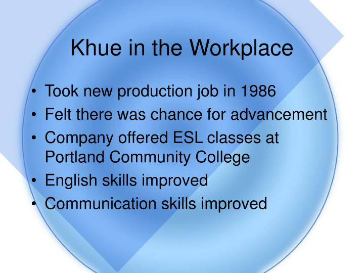Khue in the Workplace