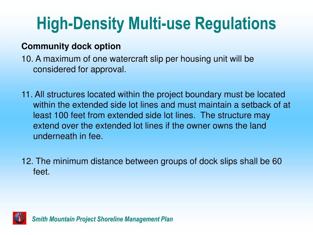 High-Density Multi-use Regulations