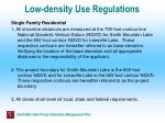 low density use regulations