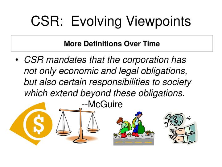 CSR:  Evolving Viewpoints
