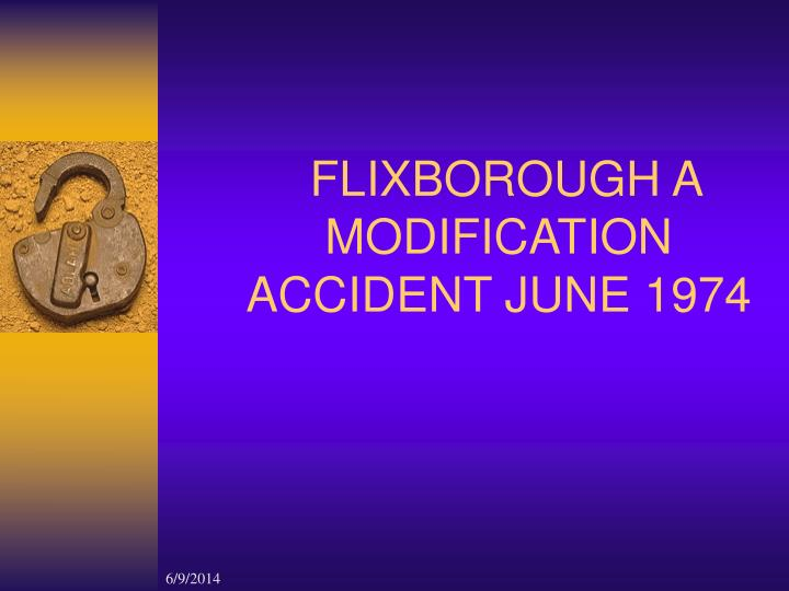 flixborough disaster case study Case-that is, identify the the flixborough disaster report of the court ofinquiry london: isocyanate: a preliminary study of dose response for eye and.
