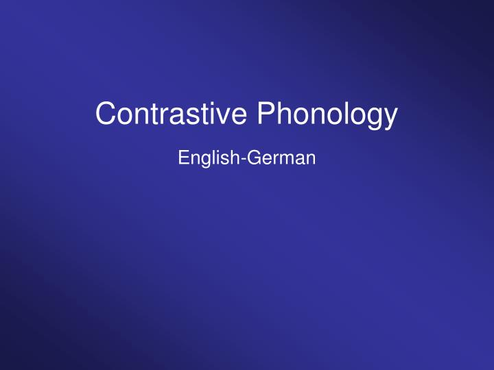 Contrastive phonology english german