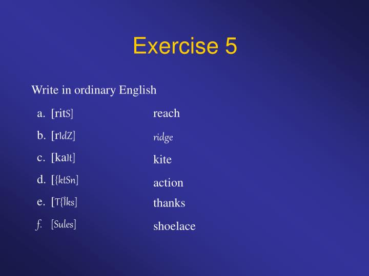 Exercise 5