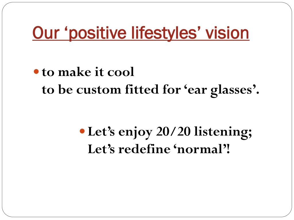 Our 'positive lifestyles' vision