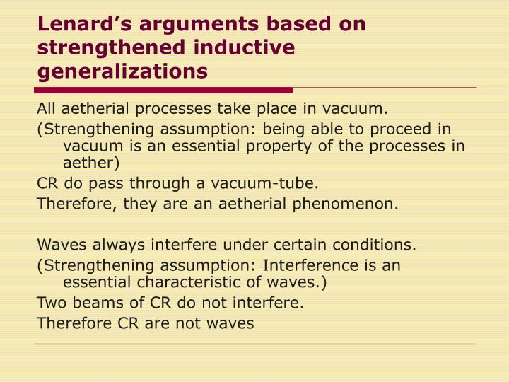 Lenards arguments based on strengthened inductive generalizations