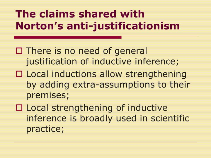The claims shared with Norton's anti-justificationism