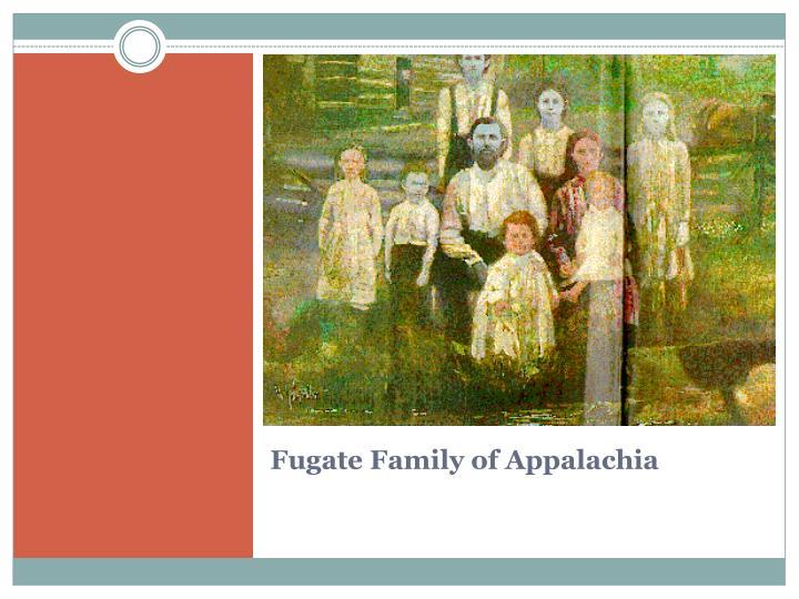 Fugate Family of Appalachia