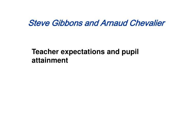 Teacher expectations and pupil attainment