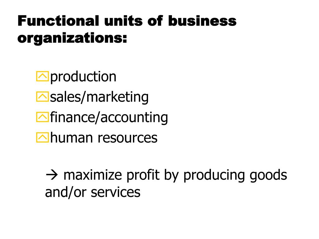 Functional units of business organizations: