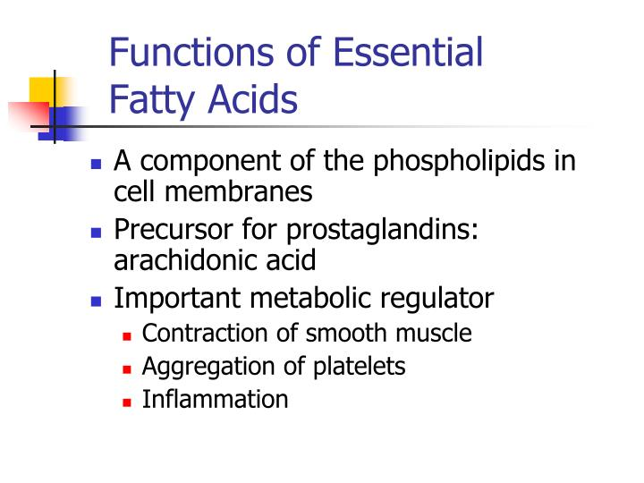 Functions of Essential Fatty Acids