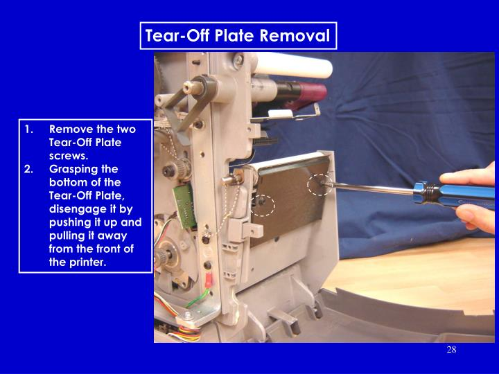 Tear-Off Plate Removal