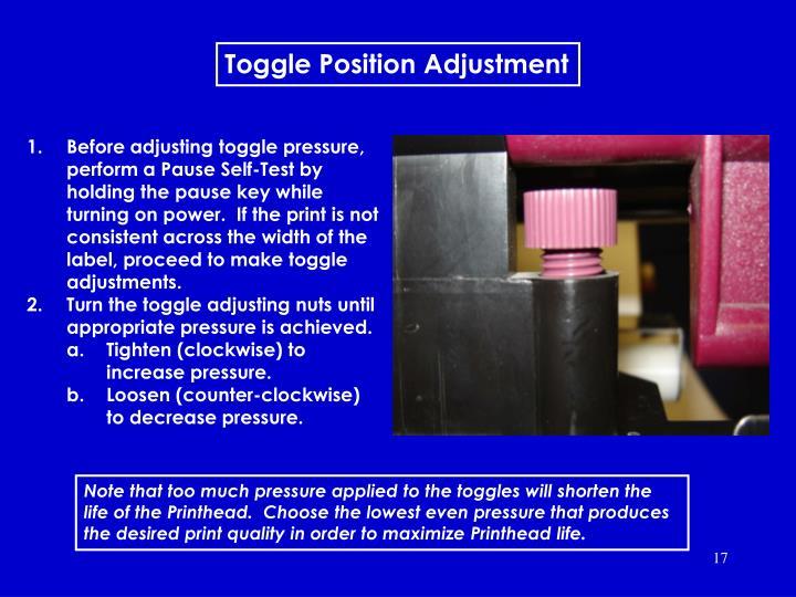 Toggle position adjustment