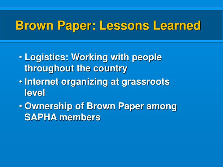Brown Paper: Lessons Learned
