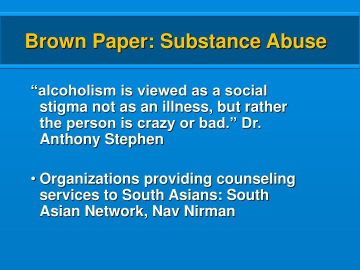 Brown Paper: Substance Abuse