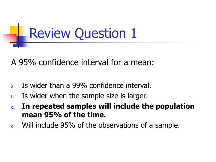 A 95% confidence interval for a mean: