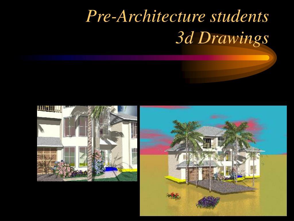 Pre-Architecture students