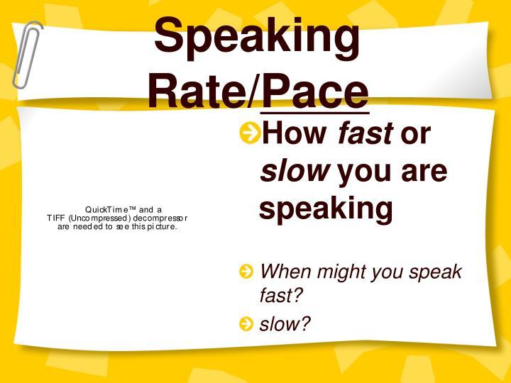 Speaking Rate/