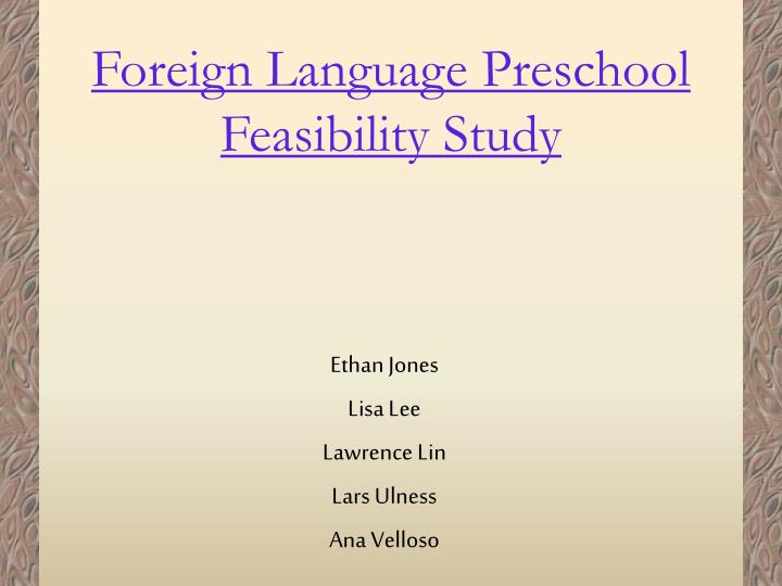 Foreign Language Preschool Feasibility Study
