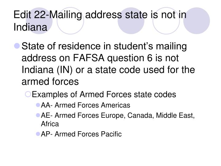 Edit 22-Mailing address state is not in Indiana