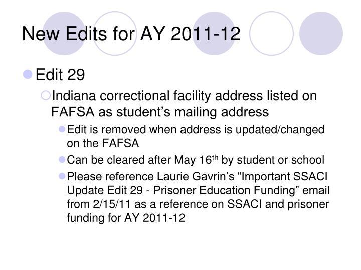New Edits for AY 2011-12