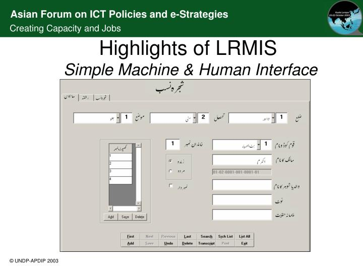 Highlights of LRMIS