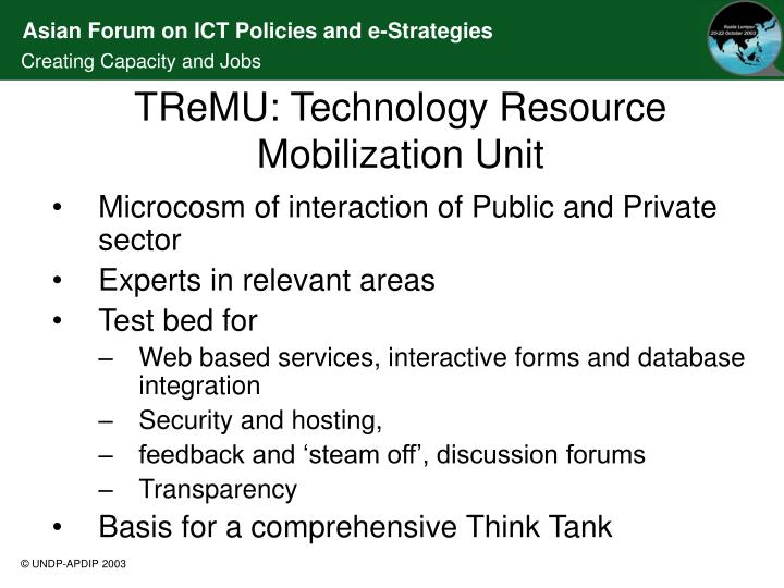 TReMU: Technology Resource Mobilization Unit