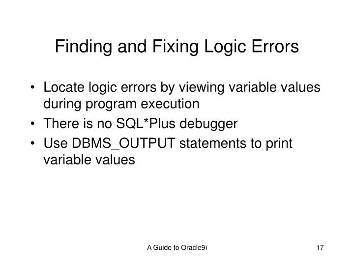 Finding and Fixing Logic Errors