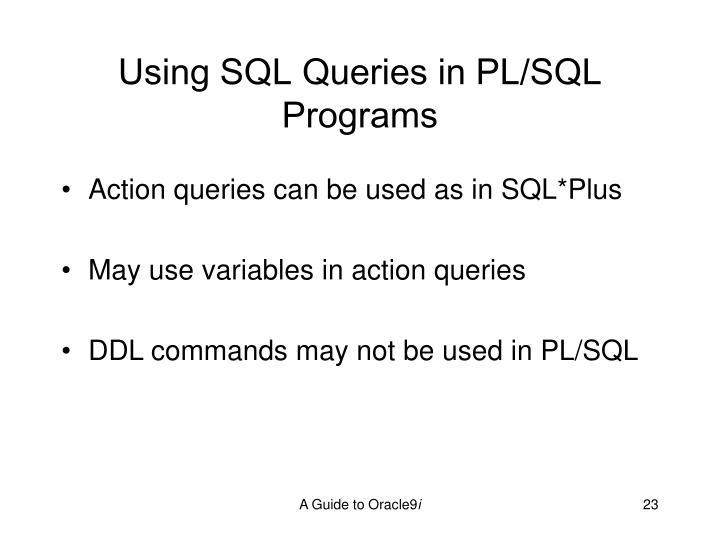 Using SQL Queries in PL/SQL Programs