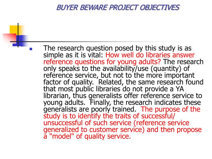 Buyer beware project objectives1