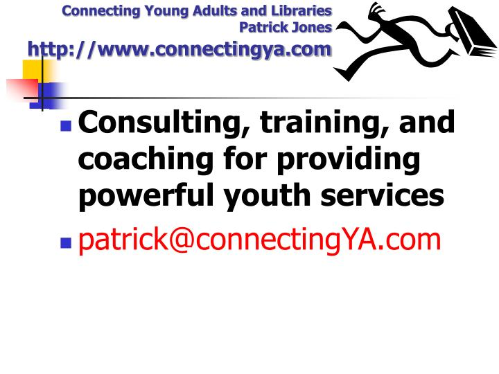 Consulting, training, and coaching for providing powerful youth services