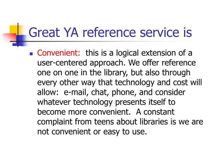 Great YA reference service is