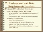 environment and data requirements continue1